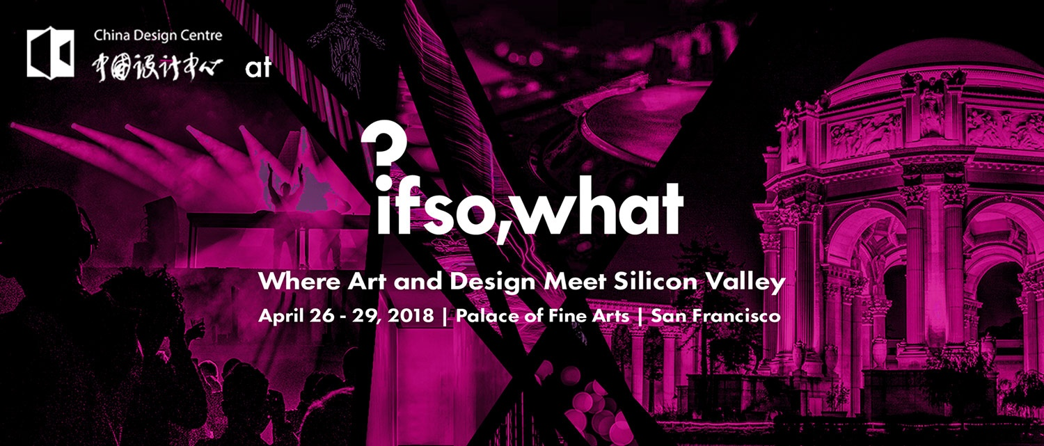 If So, What?' Let the Bay Area meet Chinese art and design